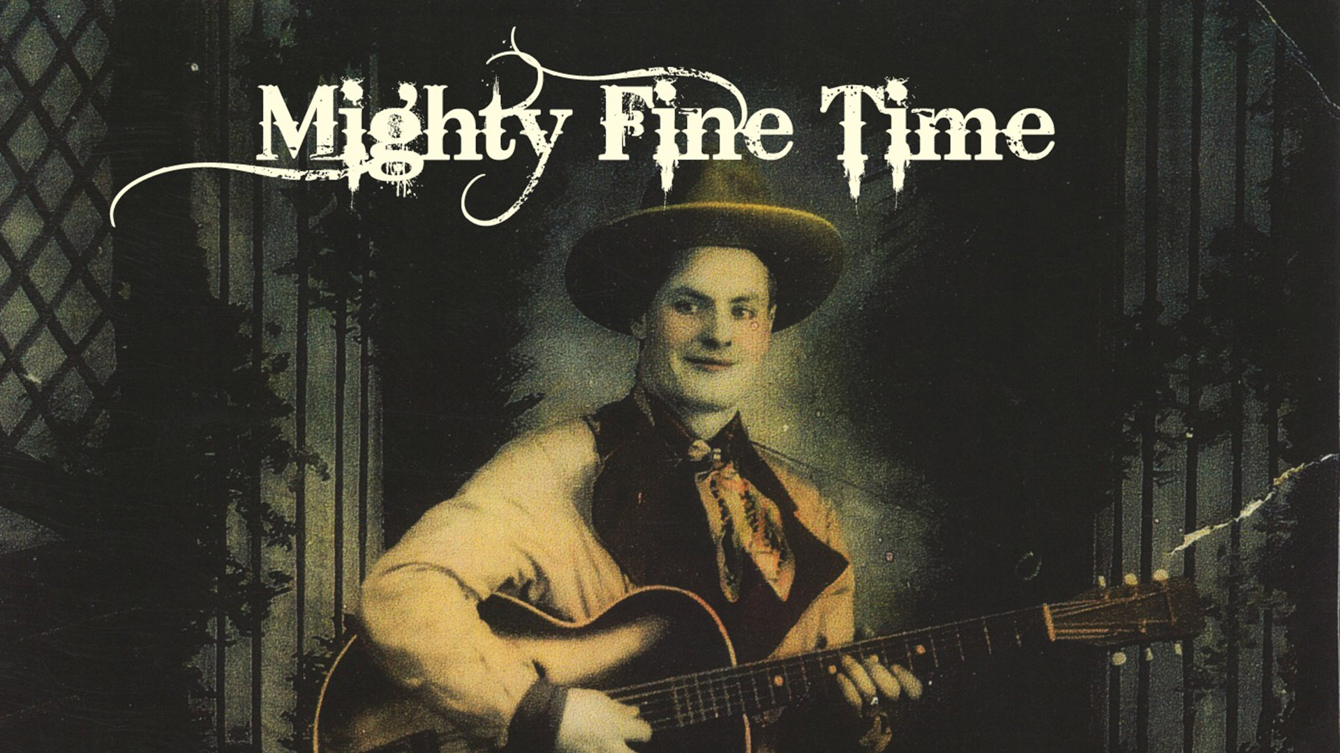 Mighty Fine Time